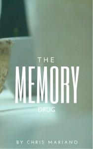The Memory Drug